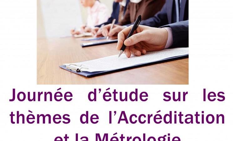 Journée d'étude sur les thèmes de l'Accréditation et la Métrologie