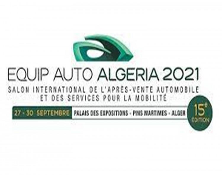 15ème Edition du Salon EQUIP AUTO ALGERIA 2021